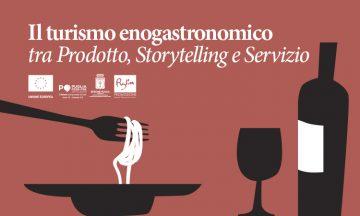 Il turismo enogastronomico tra prodotto, storytelling e servizio 2020