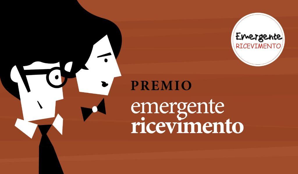 Premio Emergente Ricevimento confermato per il 2021